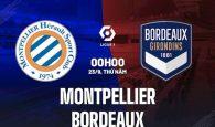 Nhận định Montpellier vs Bordeaux, 0h00 ngày 23/9